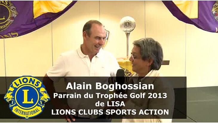 Alain BOGHOSSIAN parrain du Trophée Golf 2013 de LISA  LIONS CLUBS SPORTS ACTION au micro de NetworkVisio
